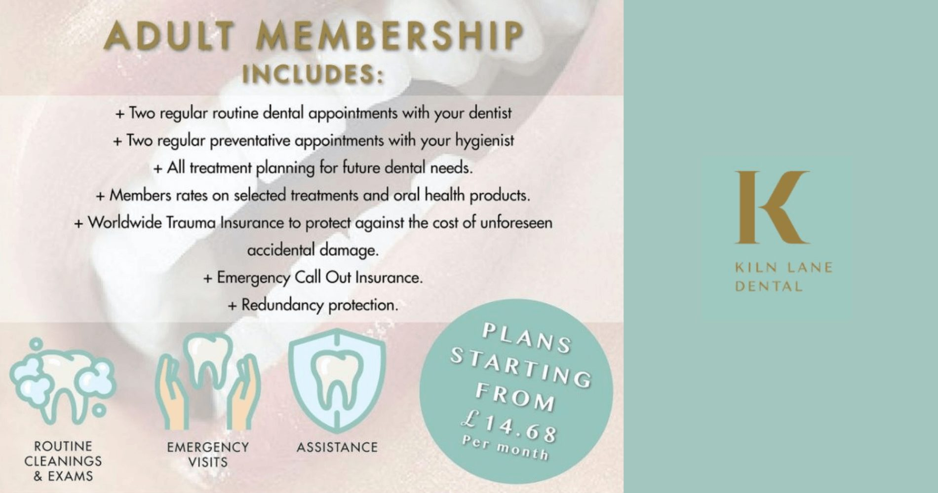 What is included with a membership at Kiln Lane Dental